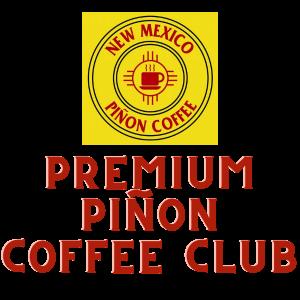 premium new mexico pinon coffee club